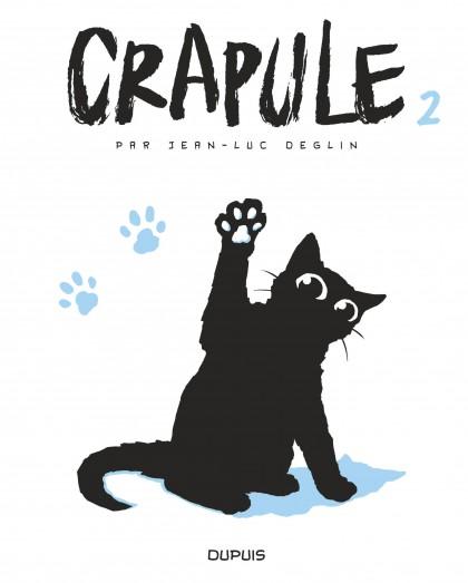 Crapule, tome 2