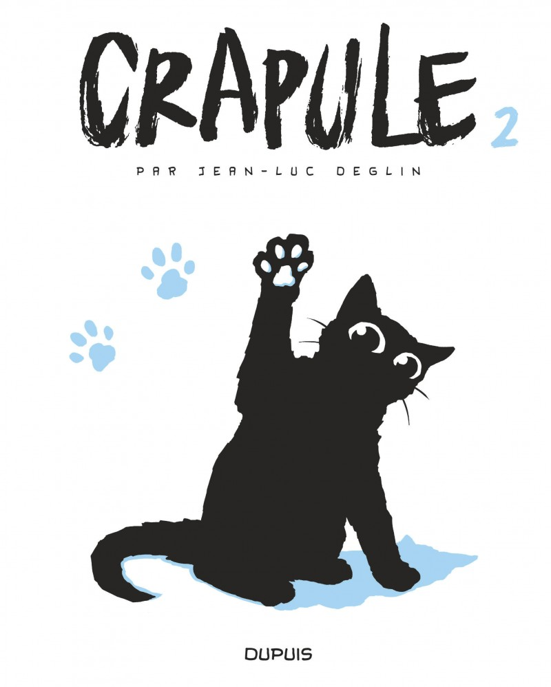 Crapule - tome 2 - Crapule, tome 2
