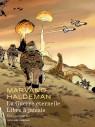 La Guerre éternelle - Libre à jamais - Intégrale - La Guerre éternelle - Libre à jamais