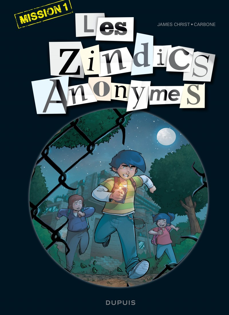 Snitches Anonymous - tome 1 - Mission 1