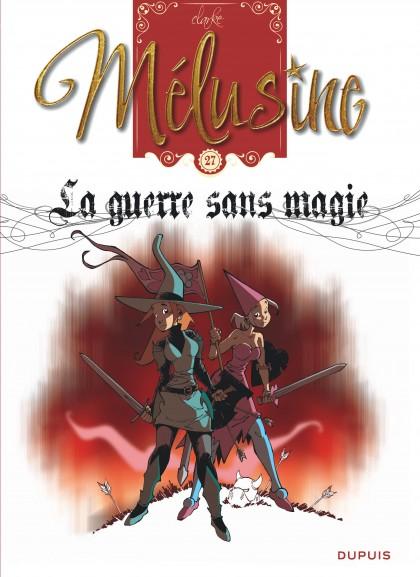 Mélusine - La guerre sans magie