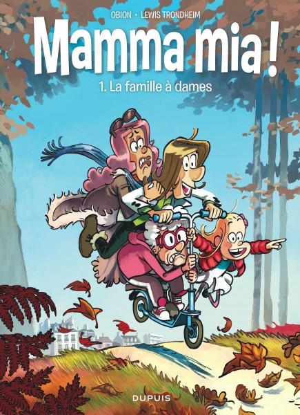 Mamma Mia! - La famille à dames