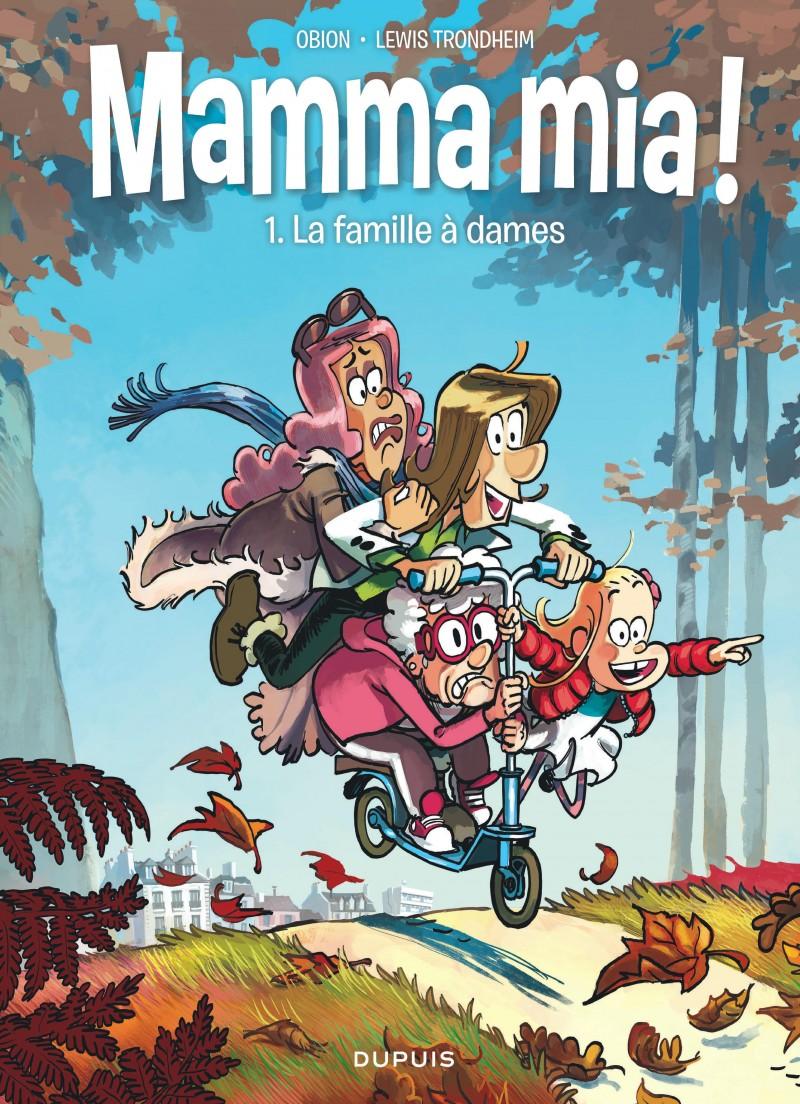 Mamma mia ! - tome 1 - La famille à dames
