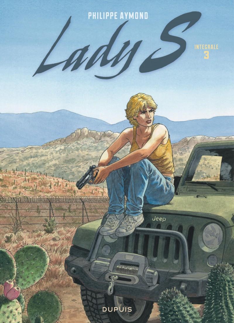 Lady S - Nouvelle intégrale - tome 3 - Lady S - Nouvelle intégrale - Tome 3