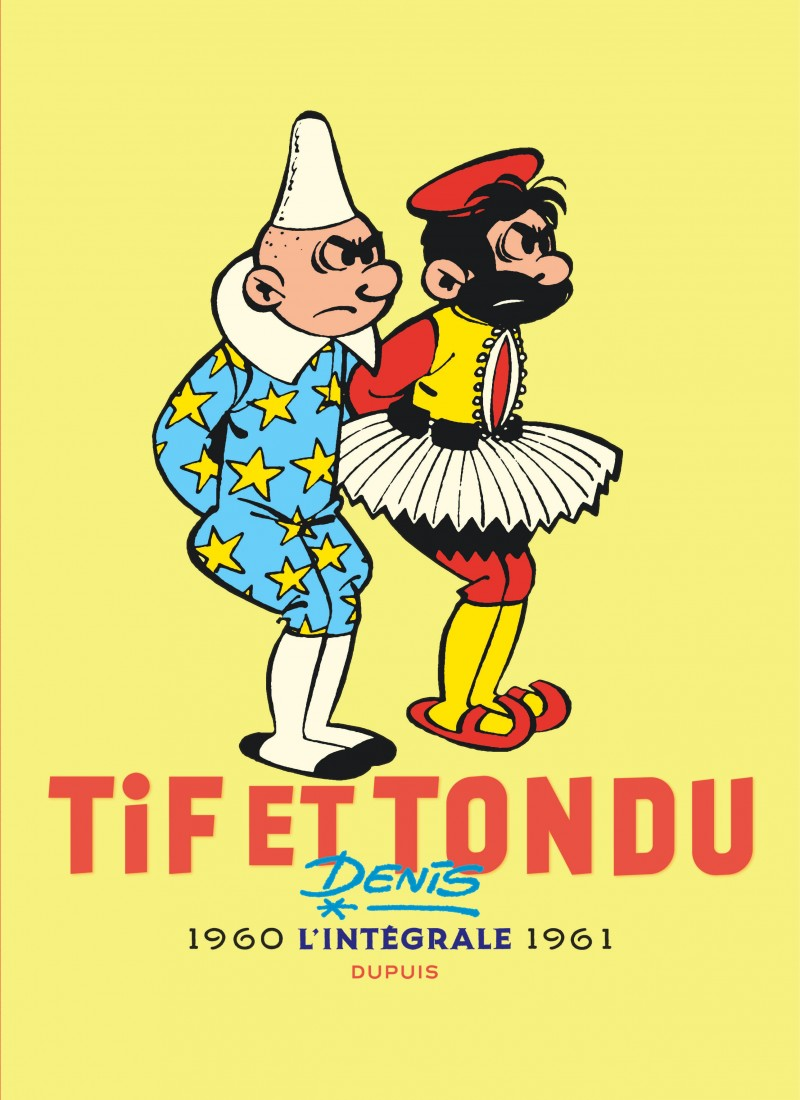 Tif et Tondu - Nouvelle Intégrale  - tome 3 - Tif et Tondu - Nouvelle Intégrale, tome 3