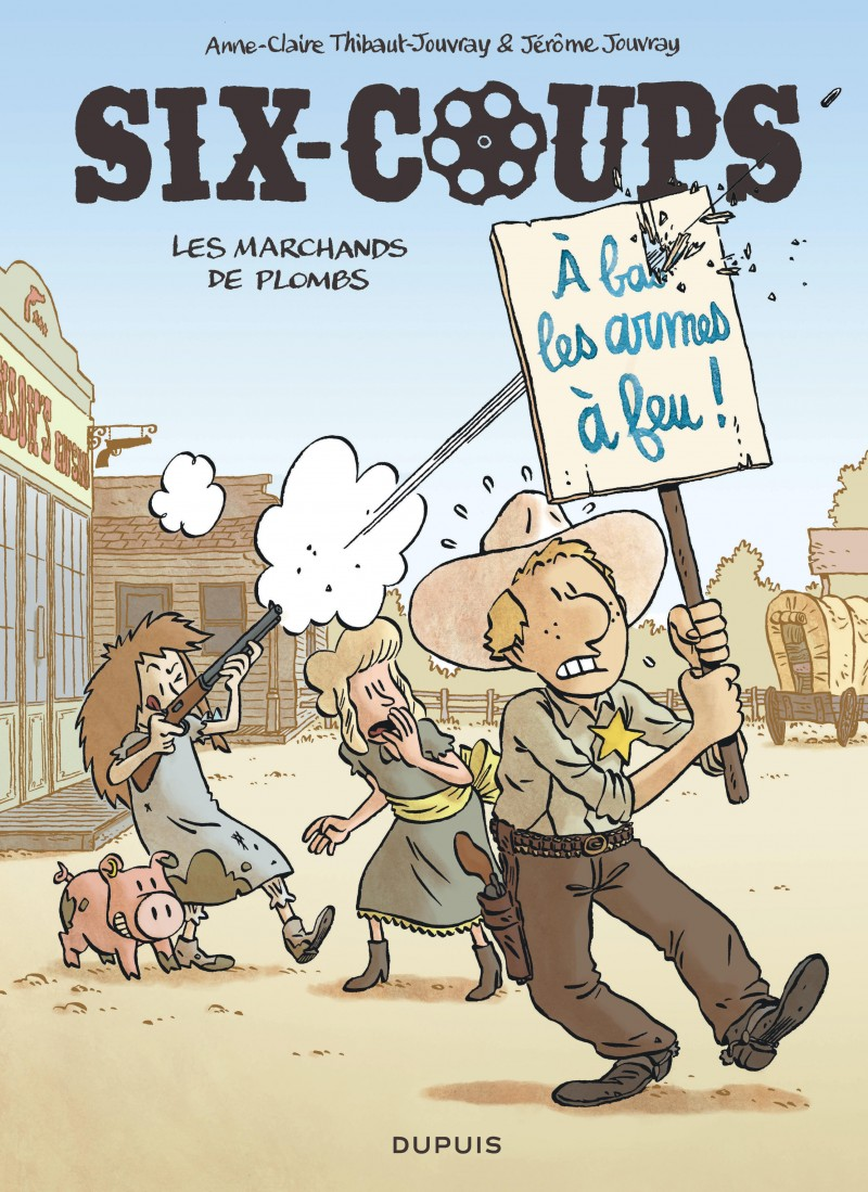 Six-coups - tome 2 - Les marchands de plombs
