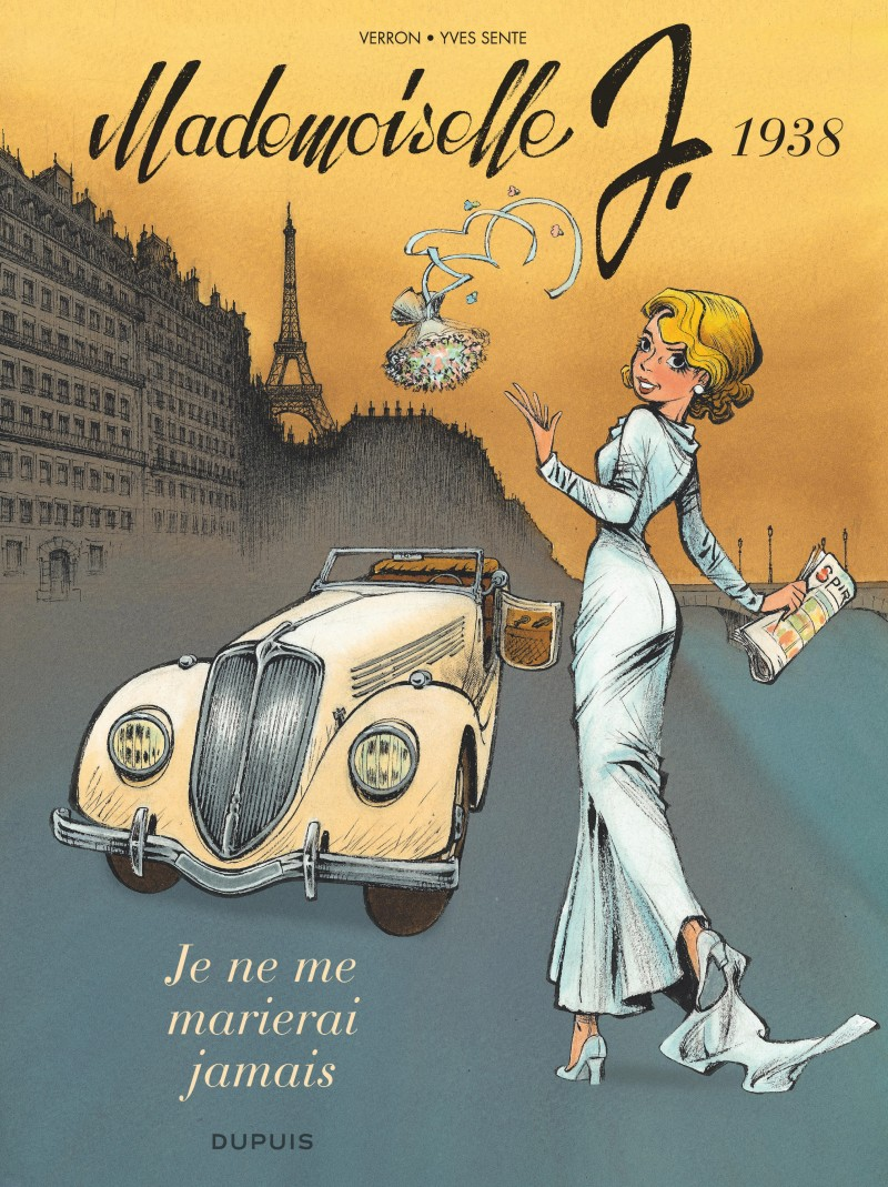 Mademoiselle J - tome 2 - Je ne me marierai jamais