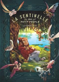 cover-comics-la-sentinelle-du-petit-peuple-tome-1-la-pommade-de-fe