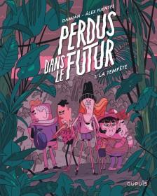 cover-comics-perdus-dans-le-futur-tome-1-perdus-dans-le-futur