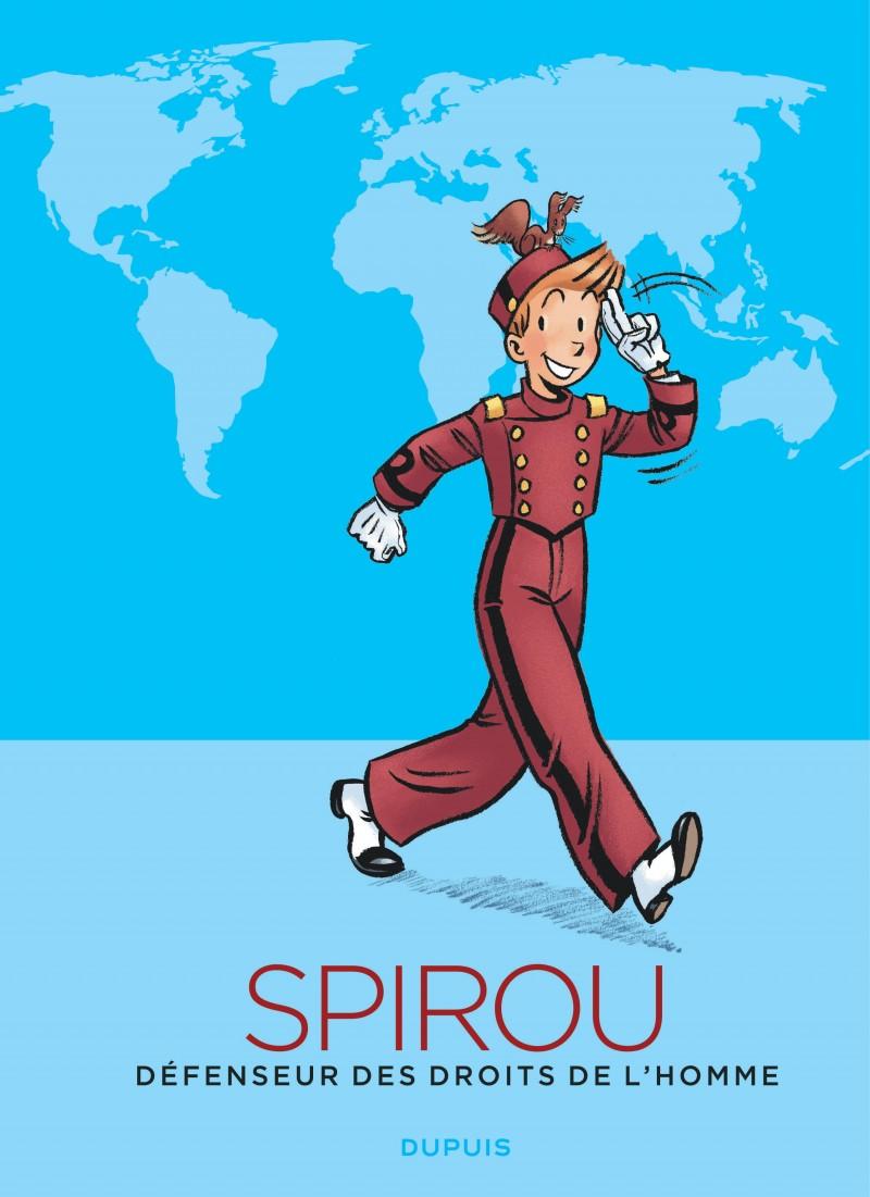 Spirou, défenseur des droits de l'homme - Spirou, défenseur des droits de l'homme