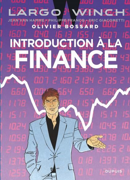 Largo Winch - Introduction à la finance - Largo Winch - Introduction à la finance