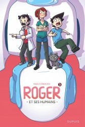 Roger et ses humains – Tome 3