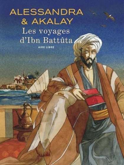 Les voyages d'Ibn Battûta - Les voyages d'Ibn Battûta