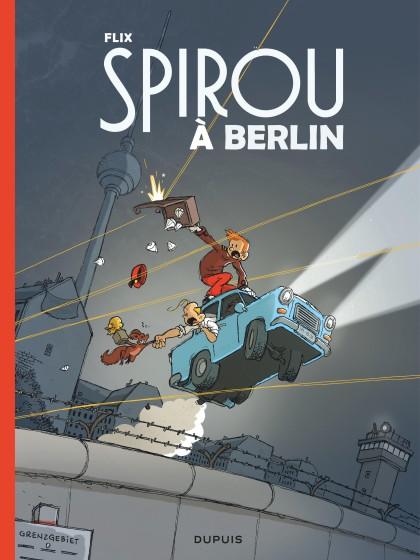 Spirou in Berlin - Spirou à Berlin