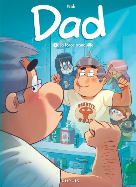 Dad - La force tranquille