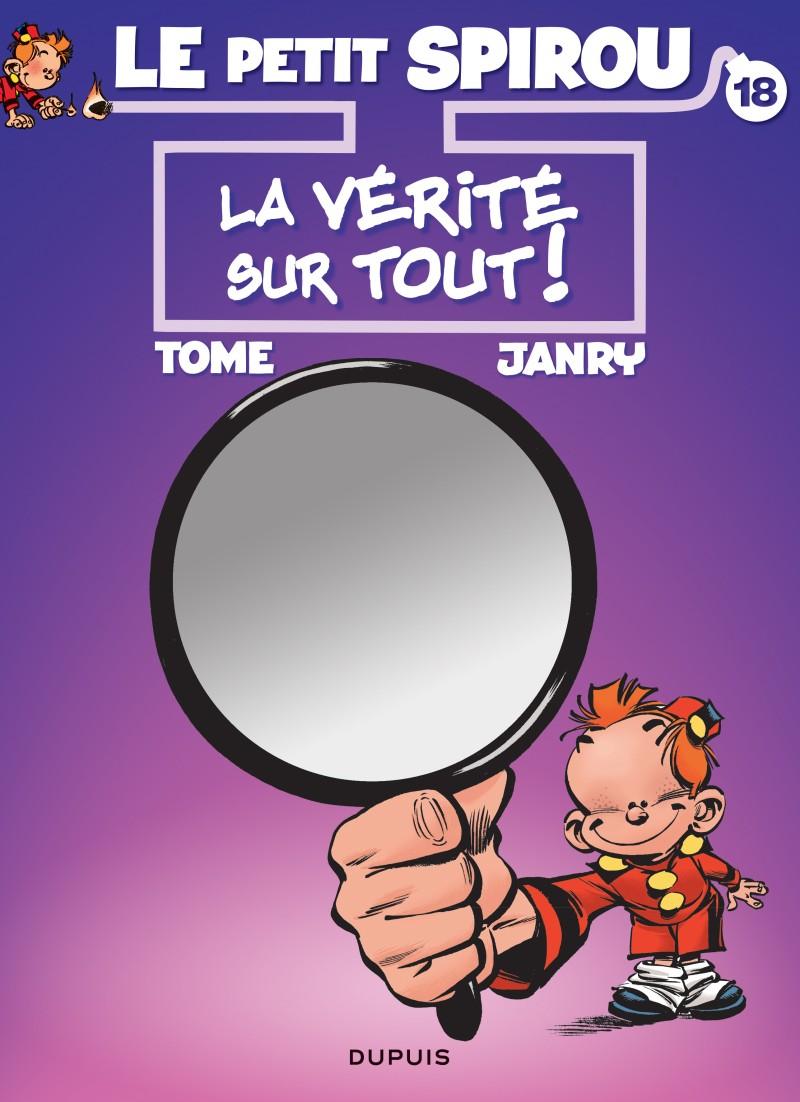 Little Spirou - tome 18 - La vérité sur tout !
