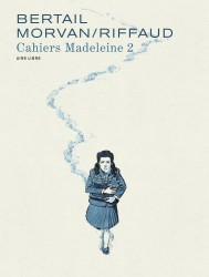 Madeleine, résistante - Cahiers – Tome 2