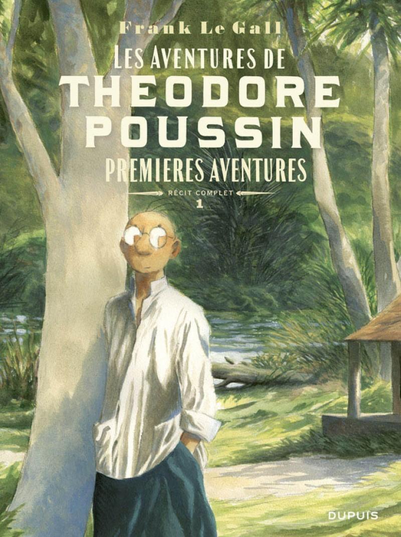 Théodore Poussin - Récits complets - tome 1 - Premières aventures