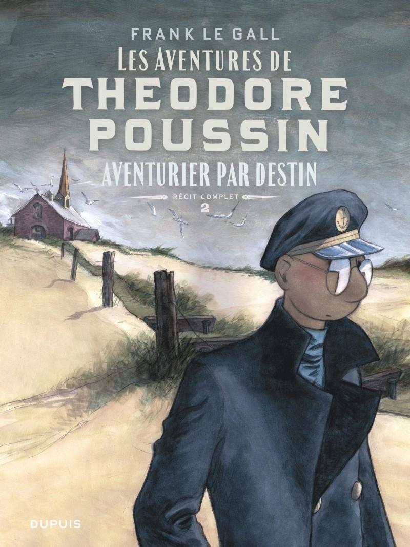 Théodore Poussin - Récits complets - tome 2 - Aventurier par destin
