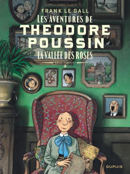 Théodore Poussin - Récits complets - La vallée des roses