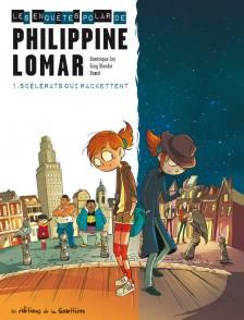 cover-comics-philippine-lomar-t1-8211-scelerats-qui-rackettent-tome-1-philippine-lomar-t1-8211-scelerats-qui-rackettent