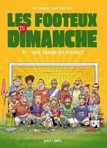 cover-comics-footeux-du-dimanche-tome-1-footeux-du-dimanche-une-saison-en-district