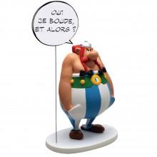 Obelix: Oui je boude. Et alors ? (Yes, I'm sulking. So what?)