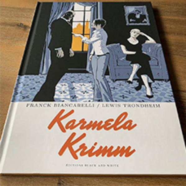 Deluxe album Karmela Krimm vol. 1 ''Ramdam Blues'' (french edition)