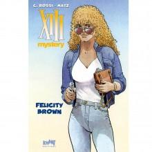 Deluxe album XIII Mystery vol. 9 : Felicity Brown