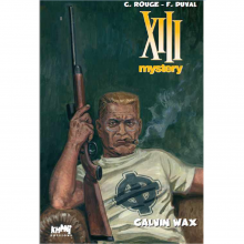 Deluxe album XIII Mystery vol. 10 : Calvin Wax (french Edition)