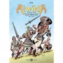 Album Alwilda vol. 1 L'Ecole des Guerriers (french Edition)