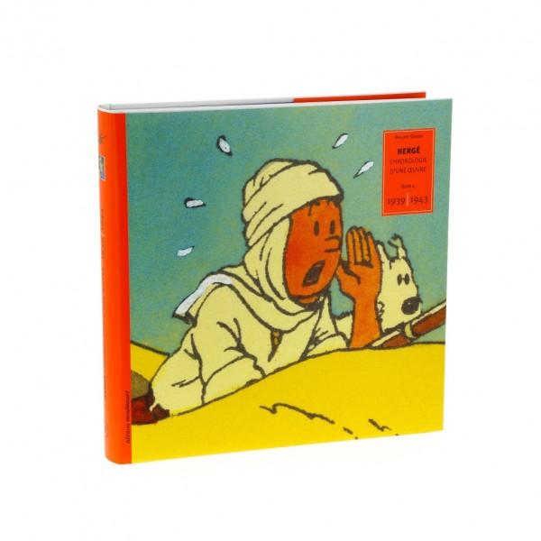 Tintin Chronologie d'une oeuvre T4 (1939-1943)