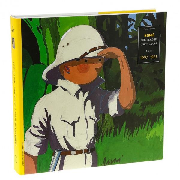 Tintin Chronologie d'une oeuvre T1 (1907-1931)
