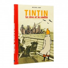 Tintin: The Dream and the Reality