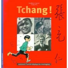 Album Tchang, comment l'amitié déplaça les montagnes (french Edition)