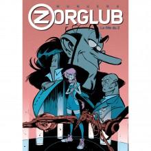 Zorglub Book 1: ''La fille du Z'' - Deluxe edition