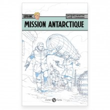 Lefranc - facsimile - Mission Antarctic (deluxe)