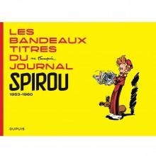 Album Les bandeaux-titres du Journal de Spirou (french Edition)