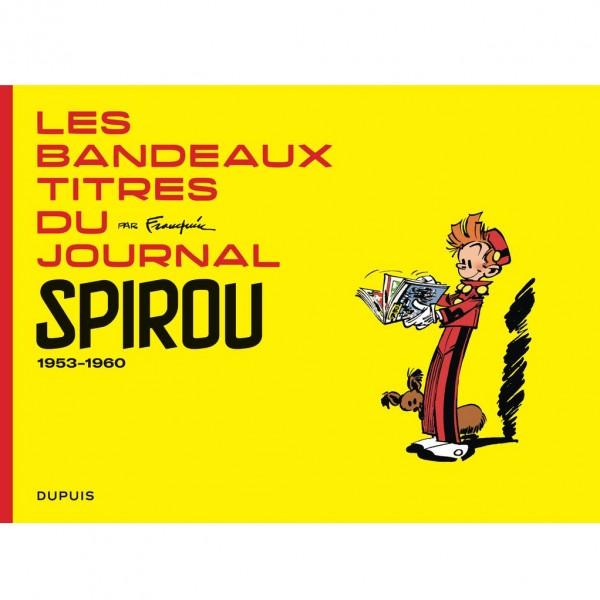 Les bandeaux-titres du Journal de Spirou tome 1