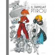 Deluxe album Il s'appelait Ptirou (french Edition)