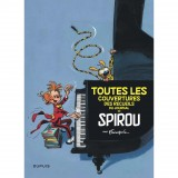 Couvertures des recueils du Journal de Spirou par Franquin