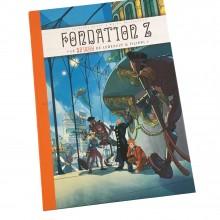 Deluxe album SPIROU Fondation Z (french Edition)
