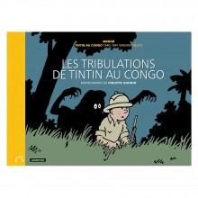 Les Tribulations de Tintin au Congo - Monographie