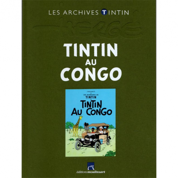 Livre Tintin au Congo Les Archives Tintin