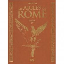 Deluxe album Les aigles de Rome Vol.4 (french Edition)