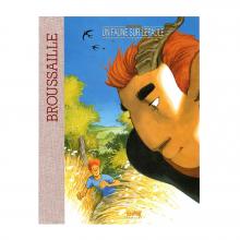 Deluxe album Broussaille, Un Faune sur l'Épaule (french Edition)