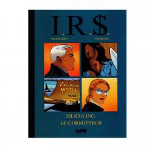 Deluxe album I.R.S Silicia inc. & Le Corrupteur (french Edition)