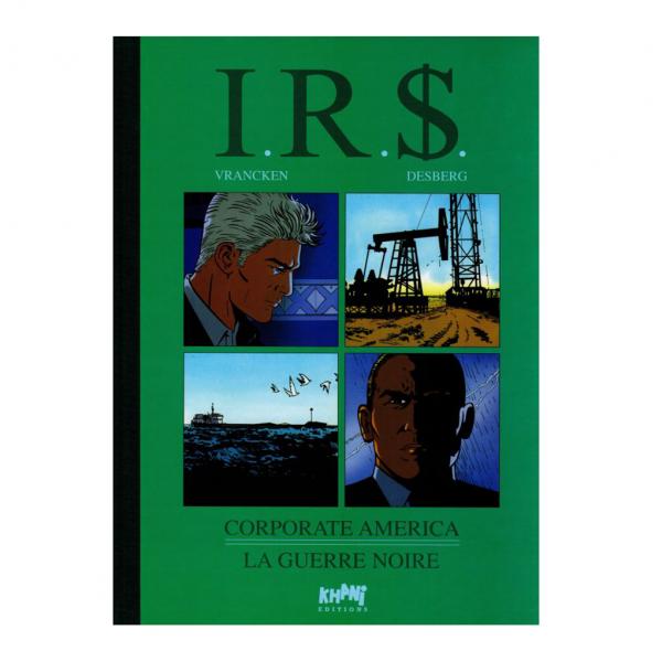 Deluxe album I.R.S Corporate America & La Guerre black (french Edition)