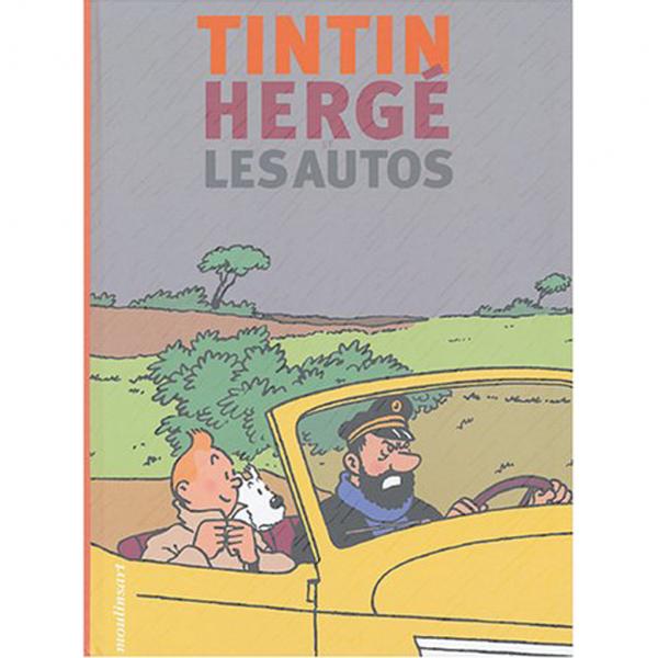 Album Tintin, Hergé et les autos (french Edition)