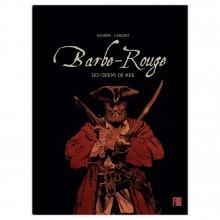 Deluxe edition : Barbe-Rouge - Tome 2 : Les chiens de mer (version BDFlash)